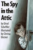 THE SPY IN THE ATTIC