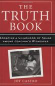 THE TRUTH BOOK by Joy Castro