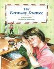 THE FARAWAY DRAWER