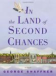 IN THE LAND OF SECOND CHANCES