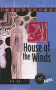 HOUSE OF THE WINDS