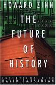 THE FUTURE OF HISTORY by Howard Zinn