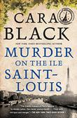 MURDER ON THE ILE SAINT-LOUIS by Cara Black