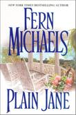 PLAIN JANE by Fern Michaels