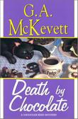 DEATH BY CHOCOLATE by G.A. McKevett