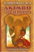 AKIMBO AND THE ELEPHANTS by Alexander McCall Smith