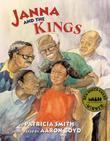 JANNA AND THE KINGS by Patricia Smith
