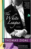 THE WHITE LEAGUE