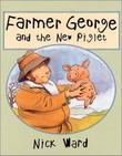 FARMER GEORGE AND THE NEW PIGLET