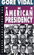 Cover art for THE AMERICAN PRESIDENCY
