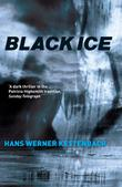 BLACK ICE by Hans Werner Kettenbach