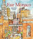 FAIR MONACO by Brock Cole