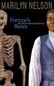 FORTUNE'S BONES by Marilyn Nelson