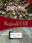 CHILD'S PLAY by Reginald Hill