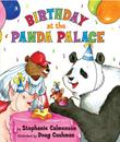 BIRTHDAY AT THE PANDA PALACE by Stephanie Calmenson