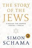 THE STORY OF THE JEWS by Simon Schama