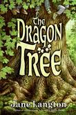 THE DRAGON TREE by Jane Langton