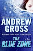 THE BLUE ZONE by Andrew Gross