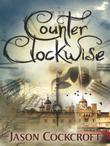 COUNTERCLOCKWISE by Jason Cockcroft