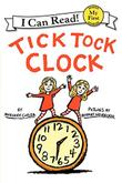 TICK TOCK CLOCK by Margery Cuyler