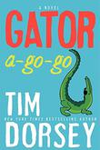 GATOR A-GO-GO by Tim Dorsey