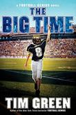 THE BIG TIME by Tim Green