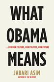 Cover art for WHAT OBAMA MEANS