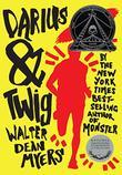 DARIUS & TWIG by Walter Dean Myers