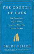 THE COUNCIL OF DADS by Bruce Feiler