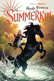 SUMMERKIN by Sarah Prineas