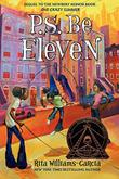 P.S. BE ELEVEN by Rita Williams-Garcia