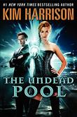 THE UNDEAD POOL by Kim Harrison