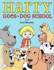 Cover art for HARRY GOES TO DOG SCHOOL