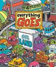 EVERYTHING GOES:  ON LAND by Brian Biggs