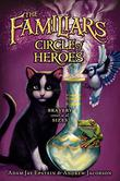CIRCLE OF HEROES by Adam Jay Epstein