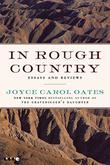 IN ROUGH COUNTRY by Joyce Carol Oates