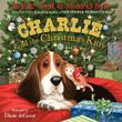CHARLIE AND THE CHRISTMAS KITTY by Ree Drummond