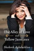 Cover art for THE ALLEY OF LOVE AND YELLOW JASMINES