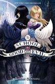 Cover art for THE SCHOOL FOR GOOD AND EVIL