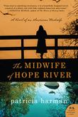 Cover art for THE MIDWIFE OF HOPE RIVER