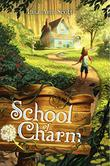 SCHOOL OF CHARM by Lisa Ann Scott