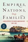 Cover art for EMPIRES, NATIONS, AND FAMILIES