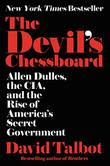 THE DEVIL'S CHESSBOARD by David Talbot