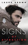 SIGNS OF ATTRACTION by Laura Brown