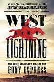 WEST LIKE LIGHTNING