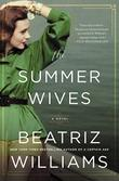 THE SUMMER WIVES by Beatriz Williams