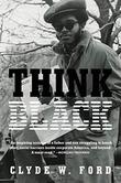 THINK BLACK by Clyde W. Ford
