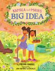 KAMALA AND MAYA'S BIG IDEA