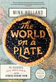 THE WORLD ON A PLATE by Mina Holland