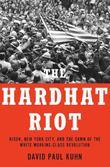 THE HARDHAT RIOT
